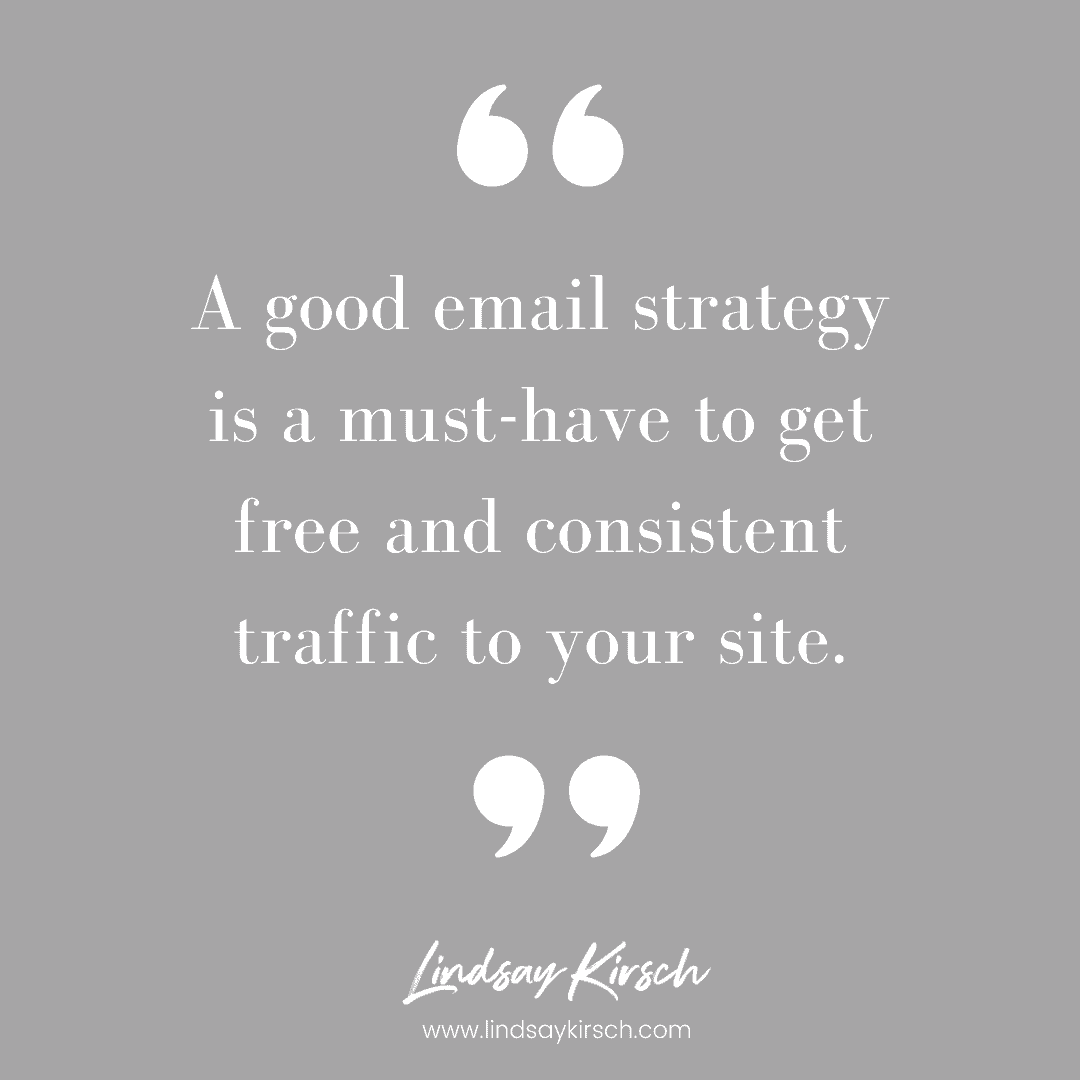 Your email marketing can help drive free traffic to your website