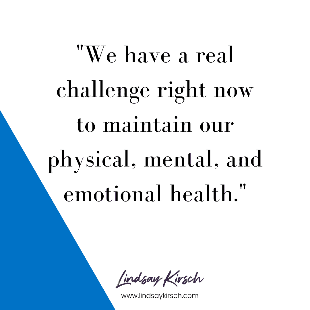 Our challenge when working from home with kids is to maintain our physical, mental, and emotional health.