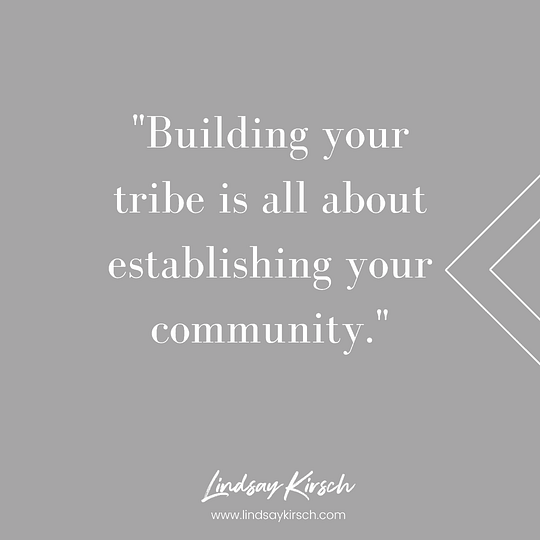Create your tribe of people